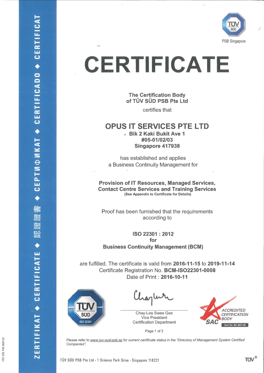 Opus attained the business continuity management bcm certification continued maintenance of the bcm certification is evidence to opus resilience to business disruptions minimising the negative impacts arising from these xflitez Choice Image